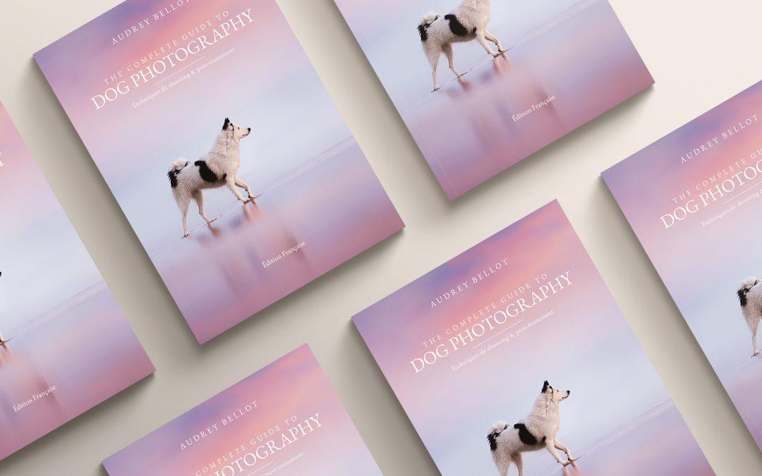 Mon premier livre sur la photographie canine